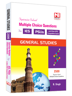 2500 MCQ for IES PSUs: General Studies