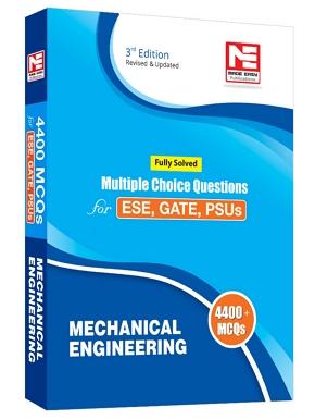 4400 MCQ : IES/GATE/PSUs: Mechanical Engineering