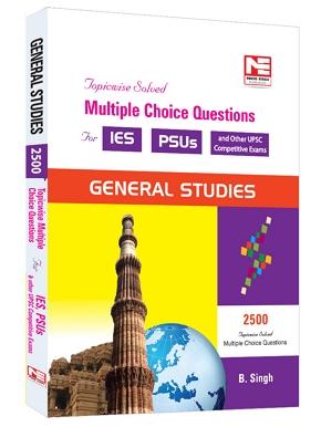 2500 MCQ for IES PSUs: General Studies