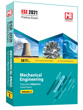 ESE 2021: Preliminary Exam: Mechanical Engg. Vol-1