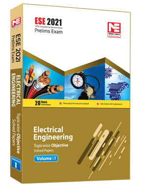 ESE 2021 : Preliminary Exam: Electrical Engg Vol-1