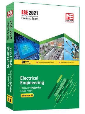 ESE 2021 : Preliminary Exam: Electrical Engg Vol-2