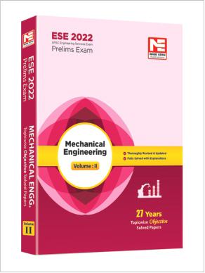 ESE 2022: Preliminary Exam: Mechanical Engg. Vol-2